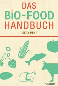 Das Bio-Food Handbuch