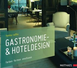 Gastronomie- und Hoteldesign