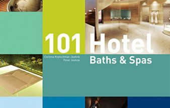 Buchempfehlung: 101 Hotel Baths & Spas