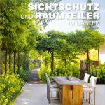 Buchtipp: Sichtschutz und Raumteiler im Garten