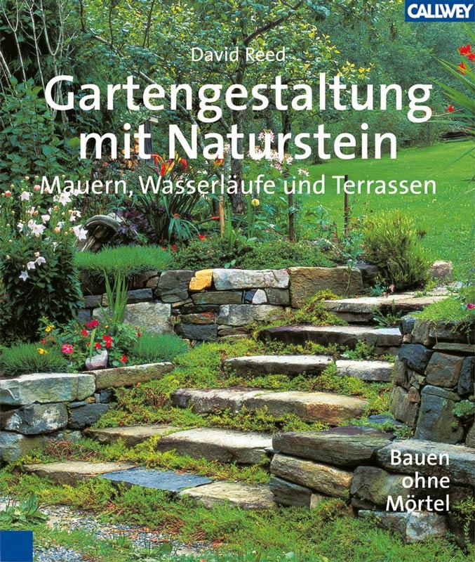 Buchtipp gartengestaltung mit naturstein for Gartengestaltung naturstein