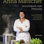 Buchtipp: Schnittlauch statt Petersilie von Anna Matscher