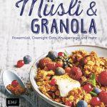 Müsli & Granola von Tanja Dusy