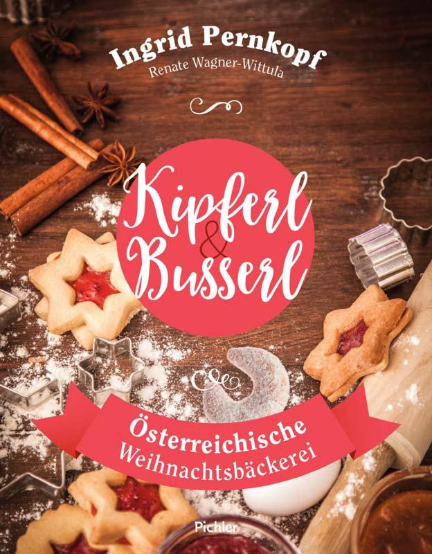 Buch Kipferl und Busserl backen