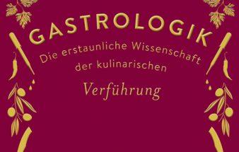 Buchtipp: Gastrologik – kulinarische Verführung