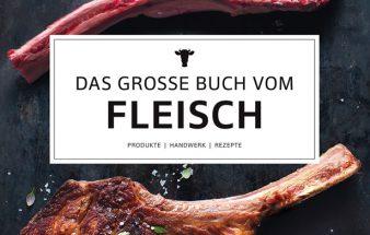 Buchtipp: Das große Buch vom Fleisch