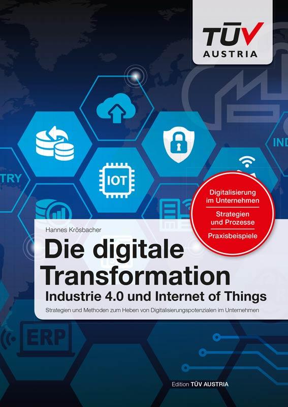 Die digitale Transformation (IoT, Industrie 4.0)